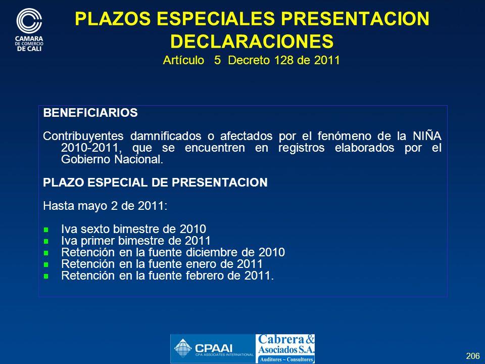 PLAZOS ESPECIALES PRESENTACION DECLARACIONES Artículo 5 Decreto 128 de 2011