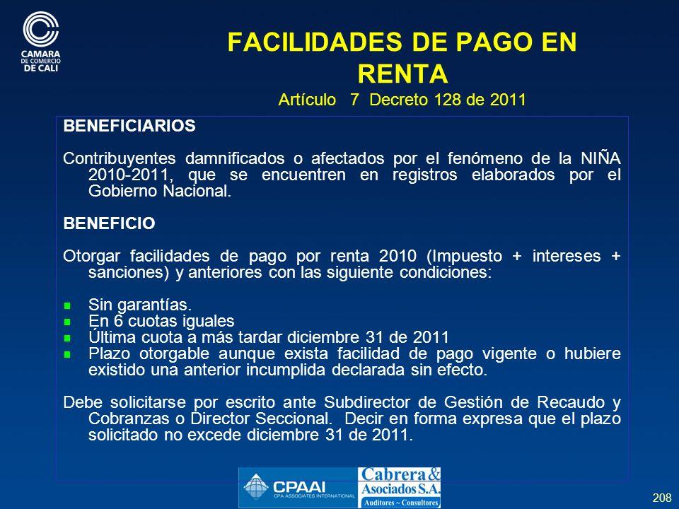FACILIDADES DE PAGO EN RENTA Artículo 7 Decreto 128 de 2011