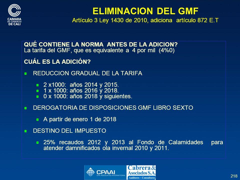 ELIMINACION DEL GMF Artículo 3 Ley 1430 de 2010, adiciona artículo 872 E.T