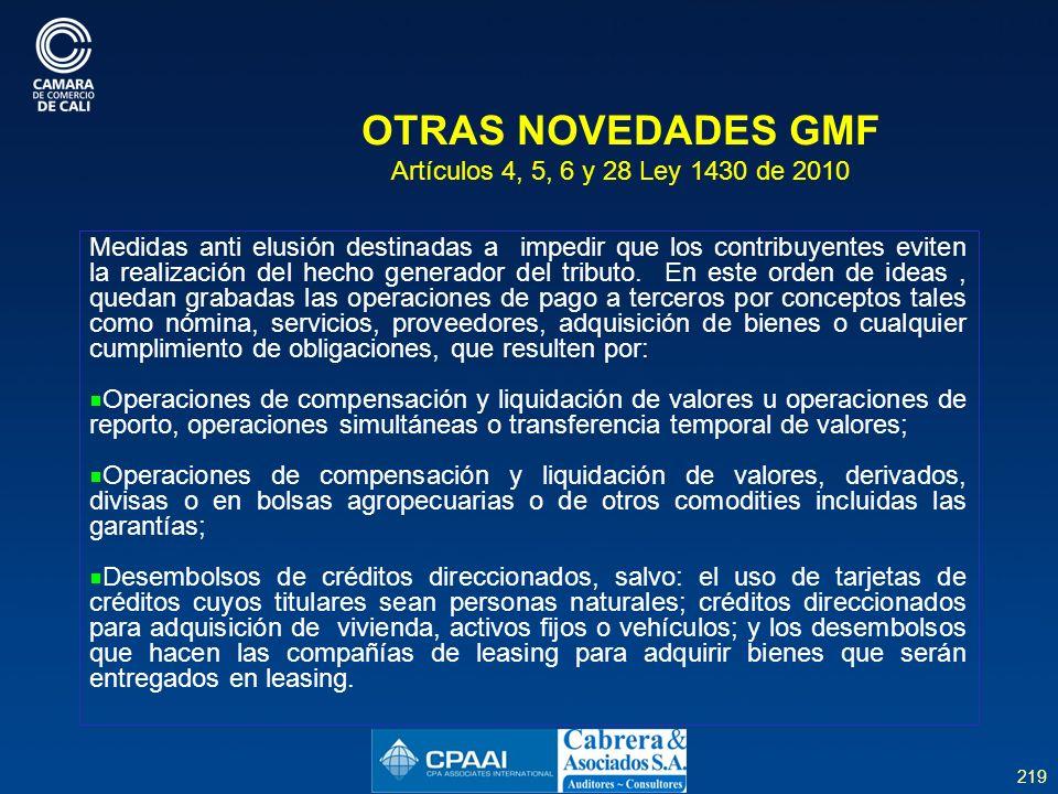 OTRAS NOVEDADES GMF Artículos 4, 5, 6 y 28 Ley 1430 de 2010