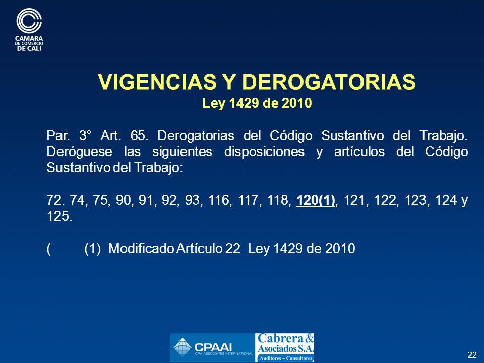 VIGENCIAS Y DEROGATORIAS