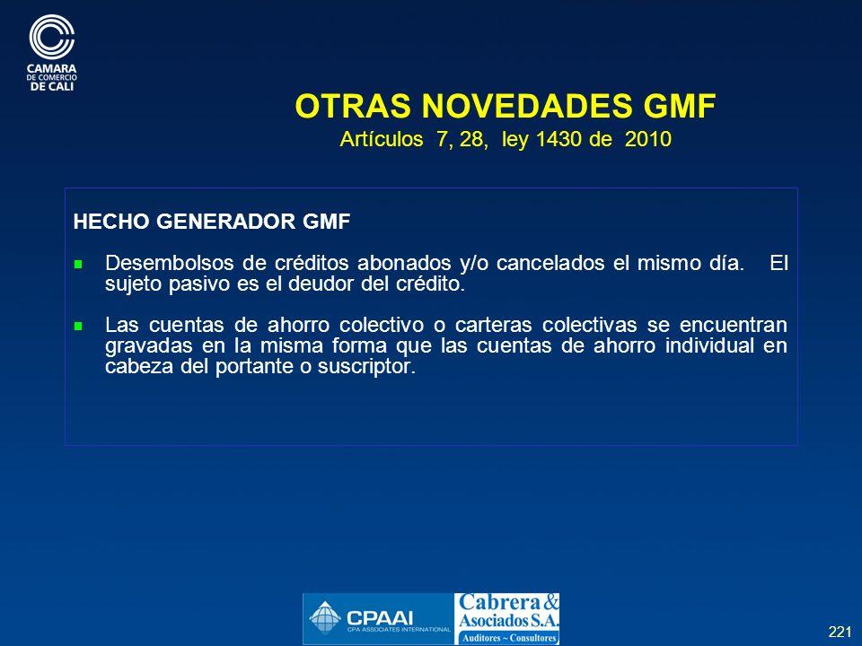 OTRAS NOVEDADES GMF Artículos 7, 28, ley 1430 de 2010
