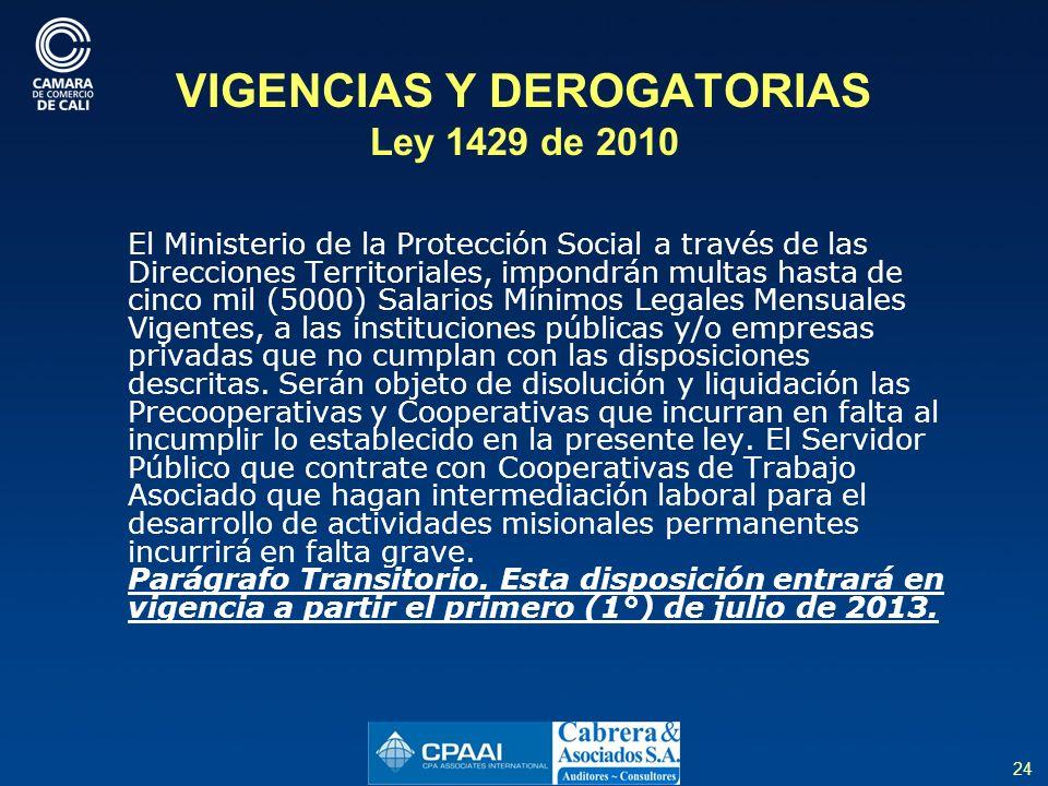 VIGENCIAS Y DEROGATORIAS Ley 1429 de 2010