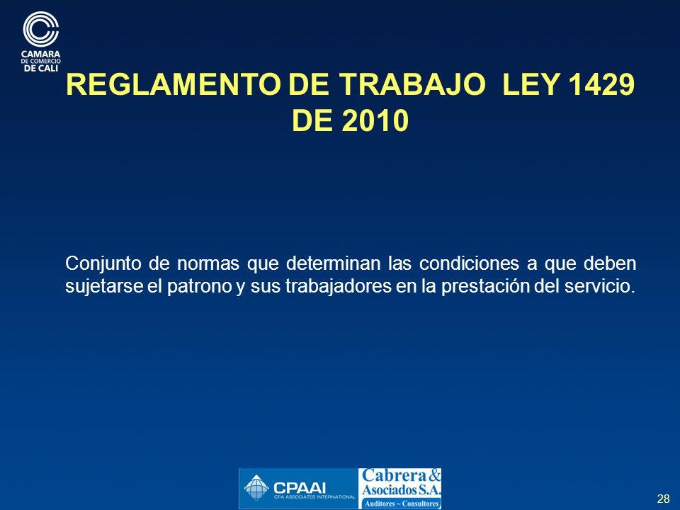 REGLAMENTO DE TRABAJO LEY 1429 DE 2010