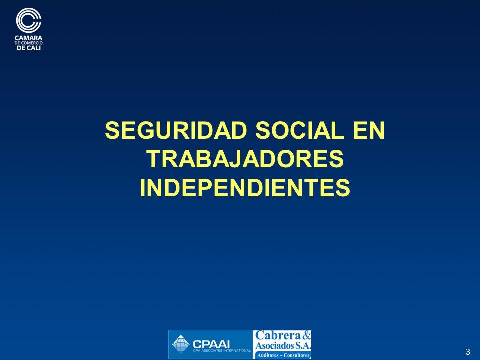 SEGURIDAD SOCIAL EN TRABAJADORES INDEPENDIENTES