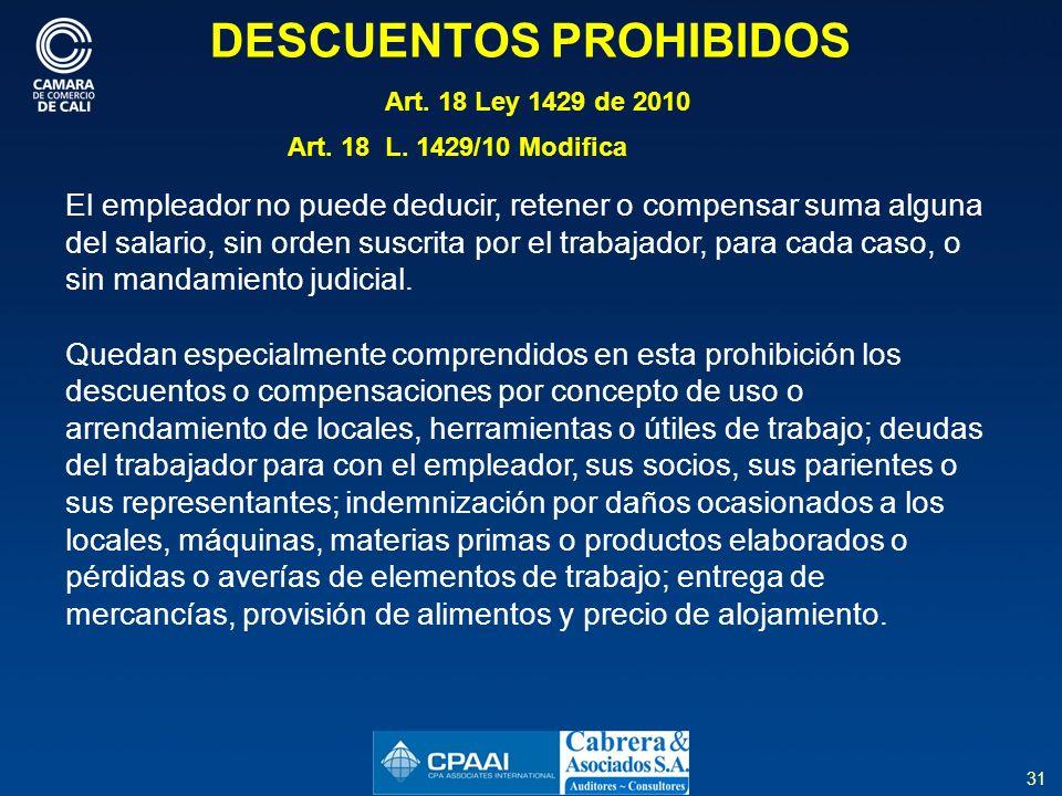 DESCUENTOS PROHIBIDOS Art. 18 Ley 1429 de 2010