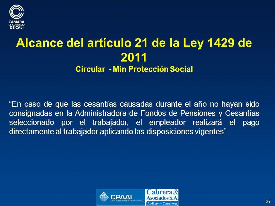 Alcance del artículo 21 de la Ley 1429 de 2011
