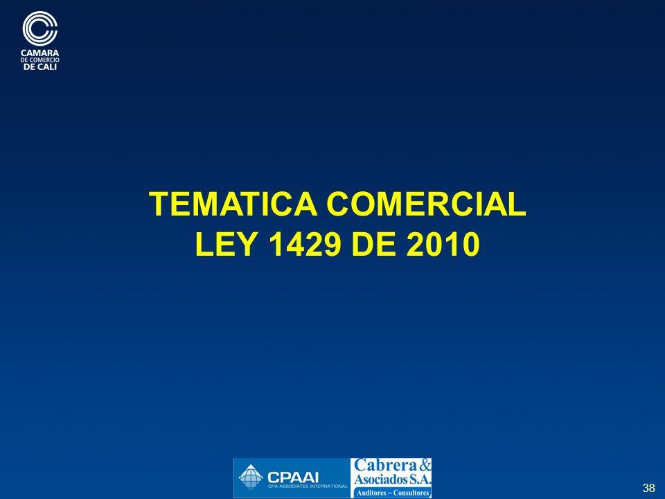 TEMATICA COMERCIAL LEY 1429 DE 2010