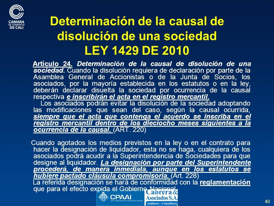 Determinación de la causal de disolución de una sociedad LEY 1429 DE 2010