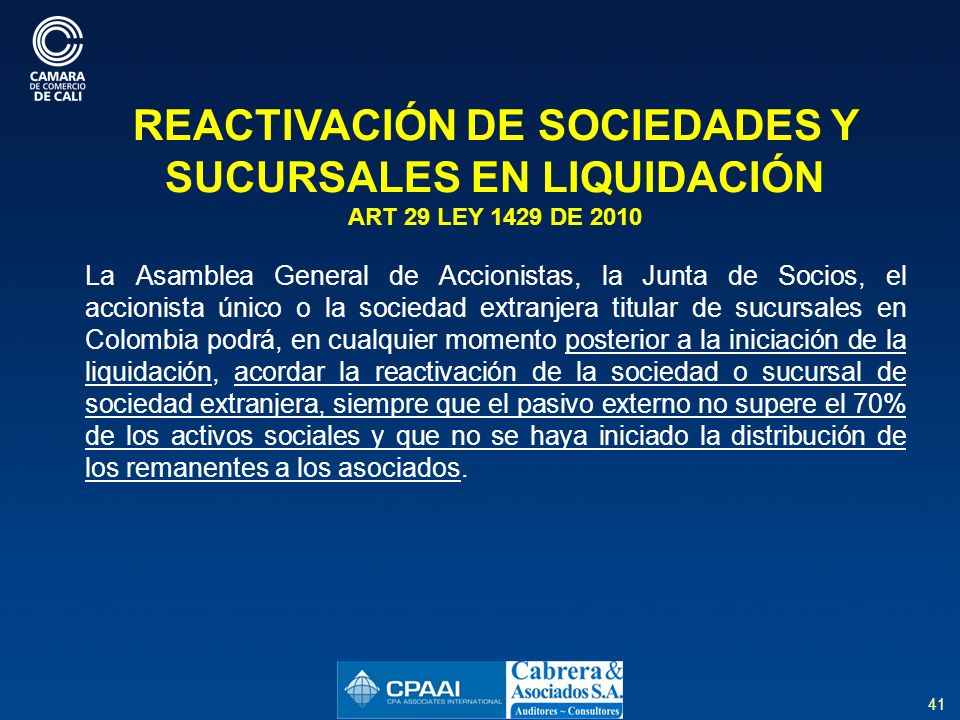 REACTIVACIÓN DE SOCIEDADES Y SUCURSALES EN LIQUIDACIÓN ART 29 LEY 1429 DE 2010