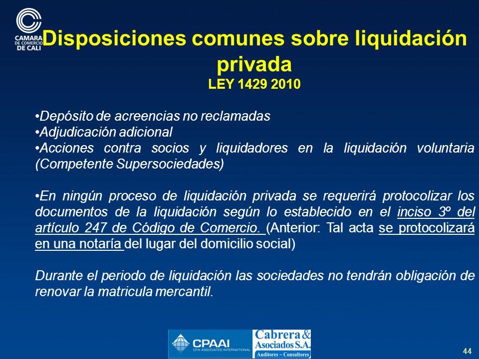 Disposiciones comunes sobre liquidación privada
