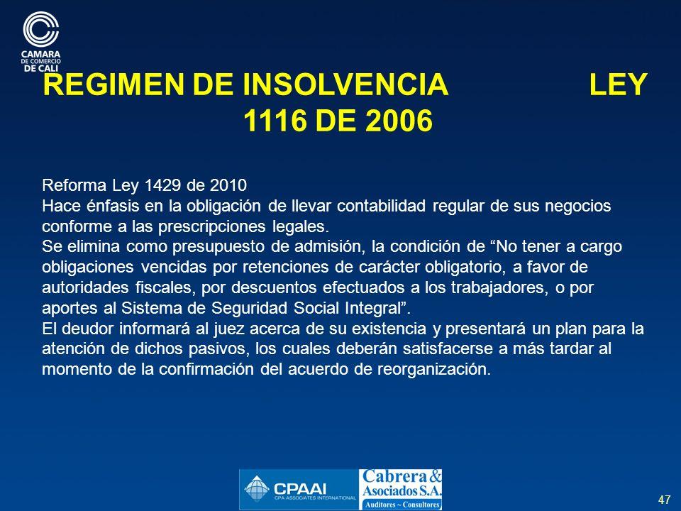 REGIMEN DE INSOLVENCIA LEY 1116 DE 2006