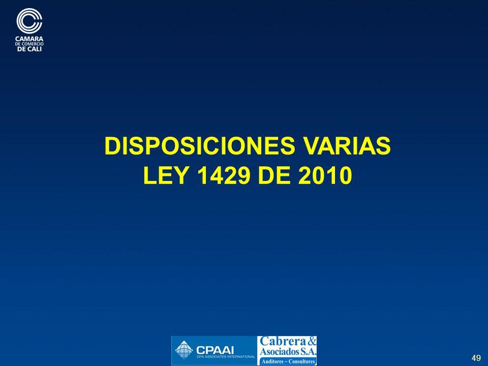 DISPOSICIONES VARIAS LEY 1429 DE 2010