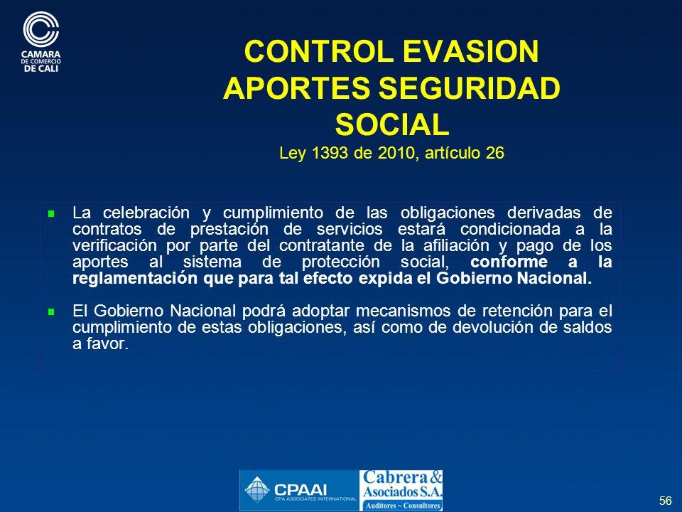 CONTROL EVASION APORTES SEGURIDAD SOCIAL Ley 1393 de 2010, artículo 26