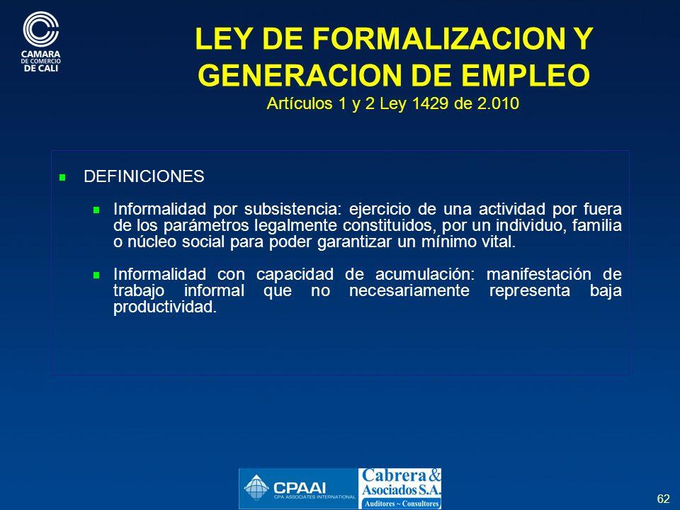LEY DE FORMALIZACION Y GENERACION DE EMPLEO Artículos 1 y 2 Ley 1429 de 2.010