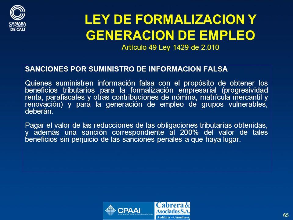 LEY DE FORMALIZACION Y GENERACION DE EMPLEO Artículo 49 Ley 1429 de 2