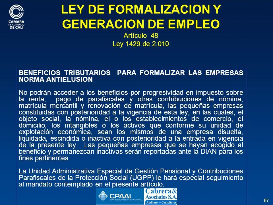LEY DE FORMALIZACION Y GENERACION DE EMPLEO Artículo 48 Ley 1429 de 2