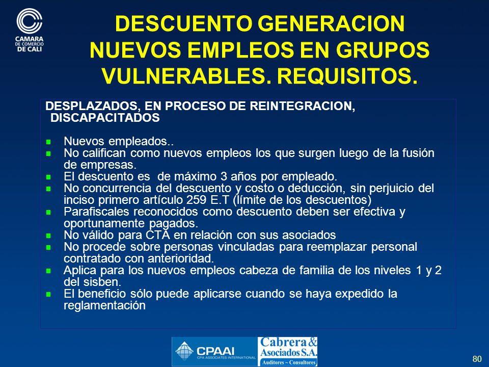 DESCUENTO GENERACION NUEVOS EMPLEOS EN GRUPOS VULNERABLES. REQUISITOS.