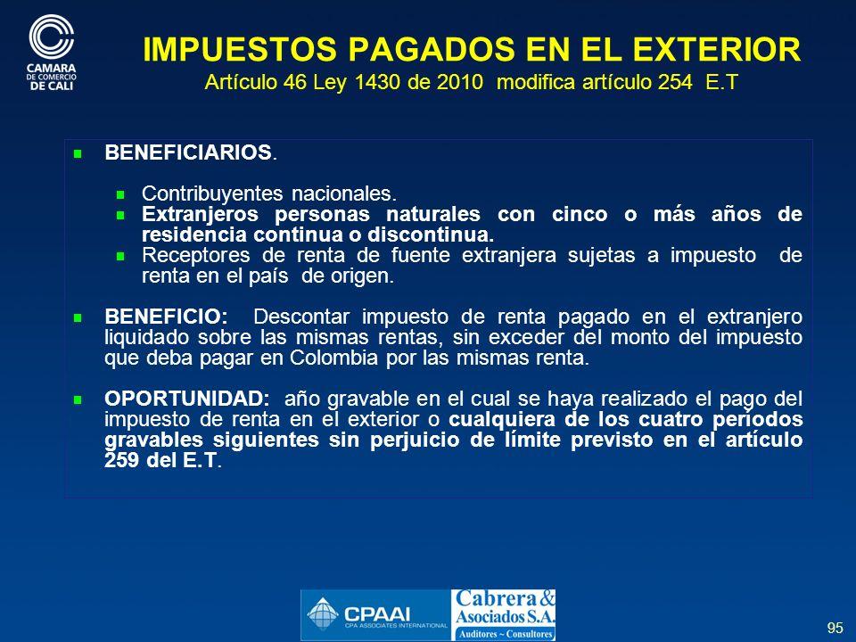 IMPUESTOS PAGADOS EN EL EXTERIOR Artículo 46 Ley 1430 de 2010 modifica artículo 254 E.T