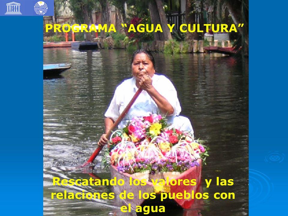 Rescatando los valores y las relaciones de los pueblos con el agua