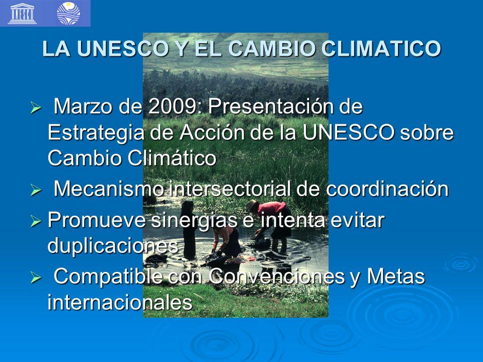 LA UNESCO Y EL CAMBIO CLIMATICO