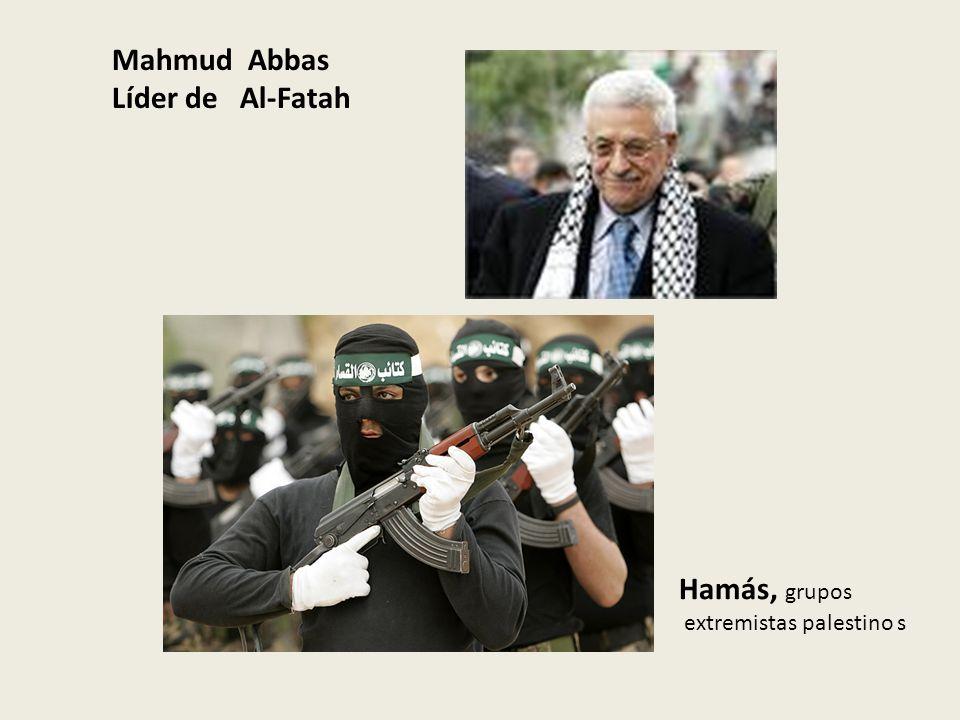 Mahmud Abbas Líder de Al-Fatah Hamás, grupos extremistas palestino s