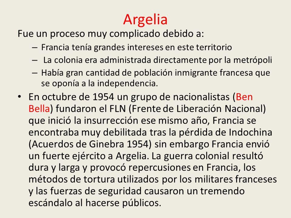 Argelia Fue un proceso muy complicado debido a: