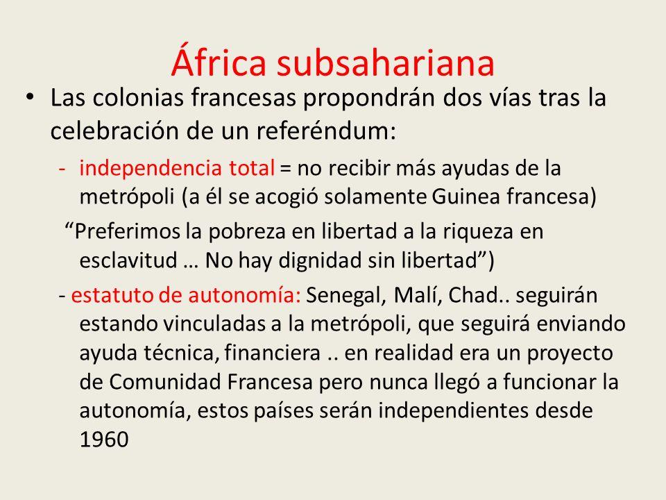 África subsahariana Las colonias francesas propondrán dos vías tras la celebración de un referéndum: