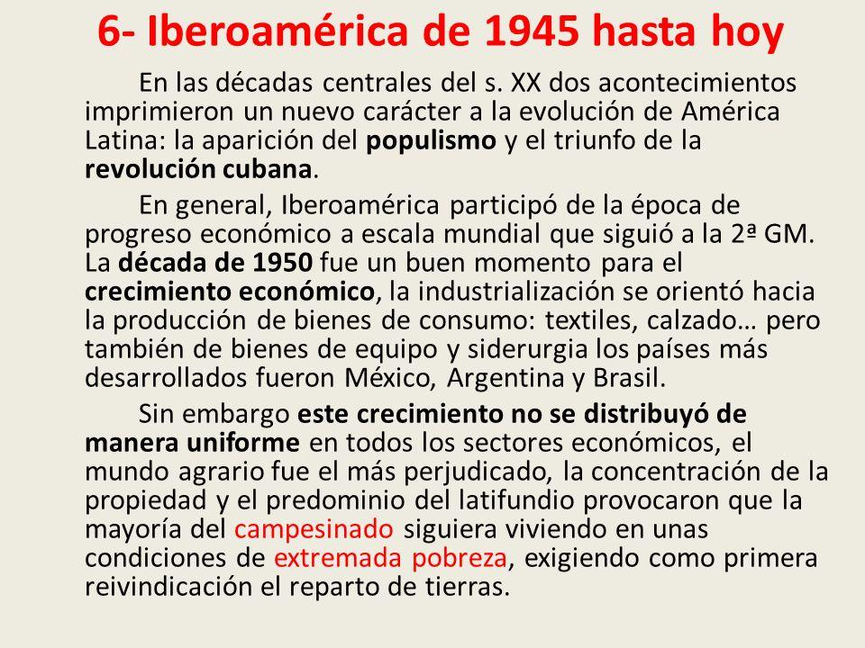 6- Iberoamérica de 1945 hasta hoy