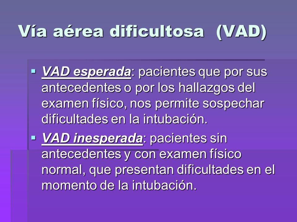 Vía aérea dificultosa (VAD)