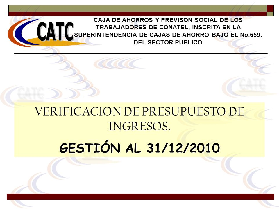 VERIFICACION DE PRESUPUESTO DE INGRESOS.
