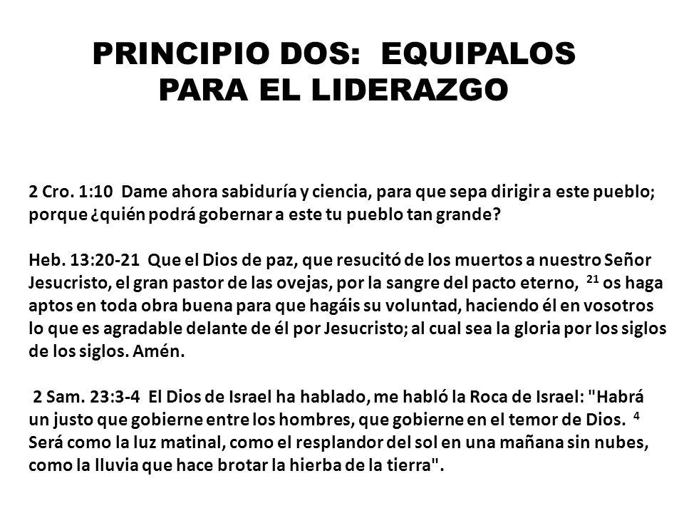 PRINCIPIO DOS: EQUIPALOS PARA EL LIDERAZGO