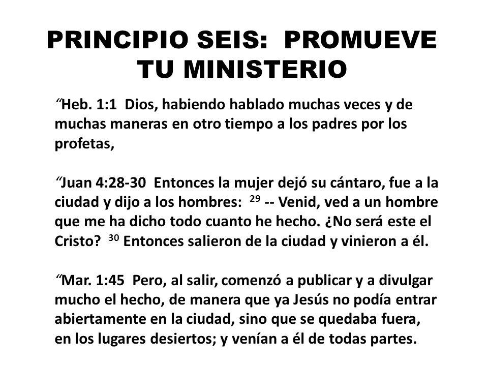 PRINCIPIO SEIS: PROMUEVE TU MINISTERIO