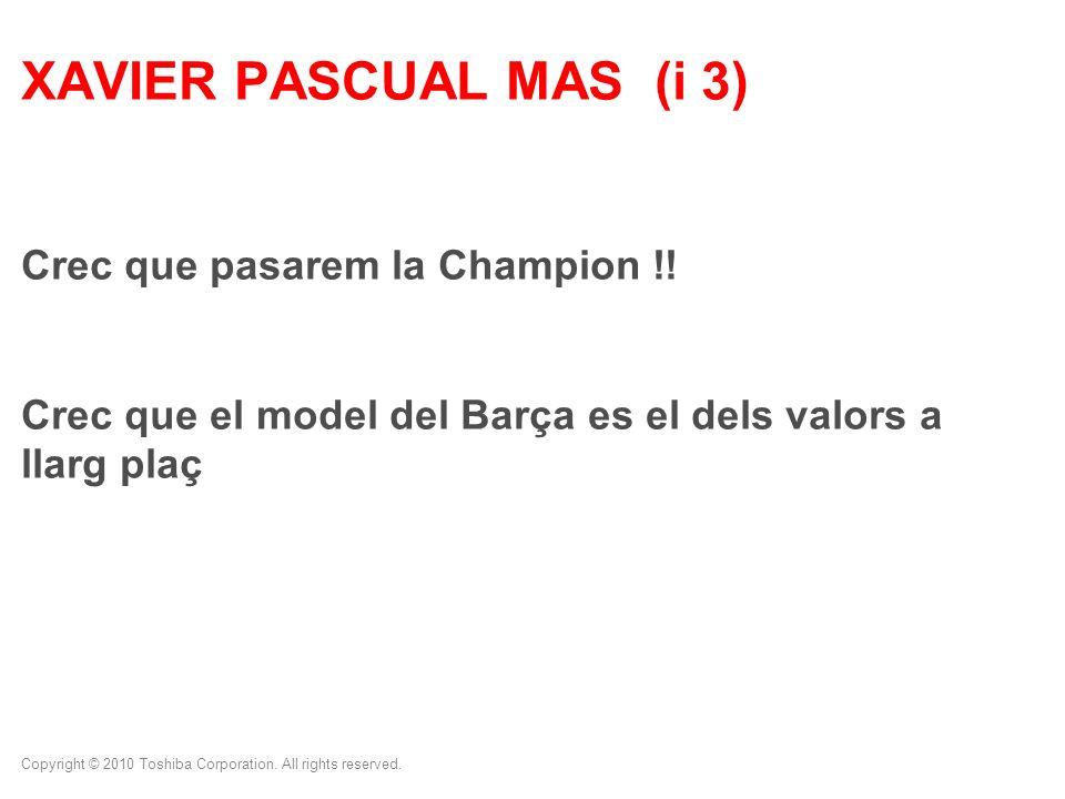 XAVIER PASCUAL MAS (i 3) Crec que pasarem la Champion