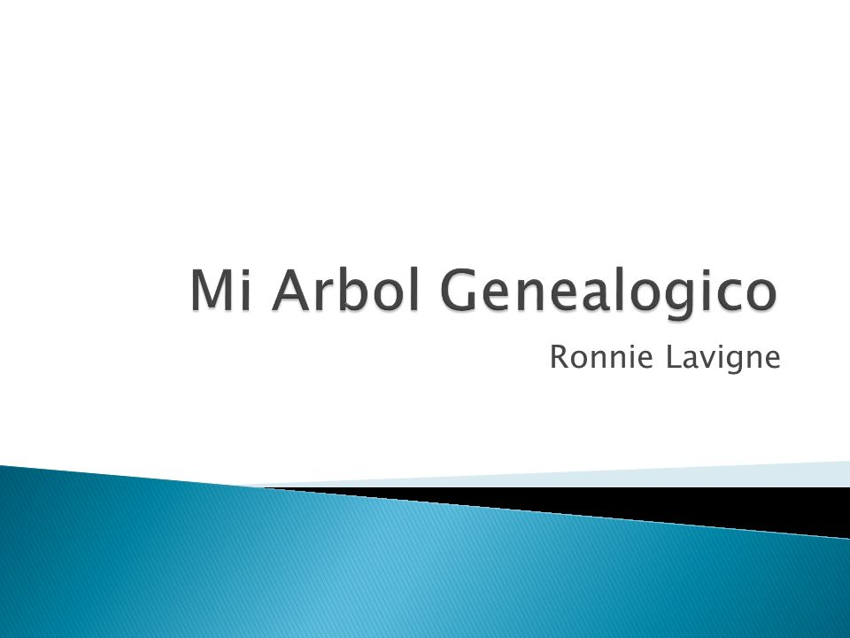 Mi Arbol Genealogico Ronnie Lavigne