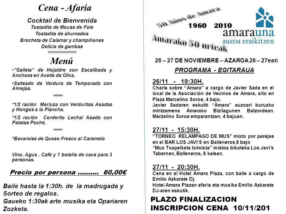 Cena - Afaria 50 Años de Amara Menú Amarako 50 urteak 1960 2010