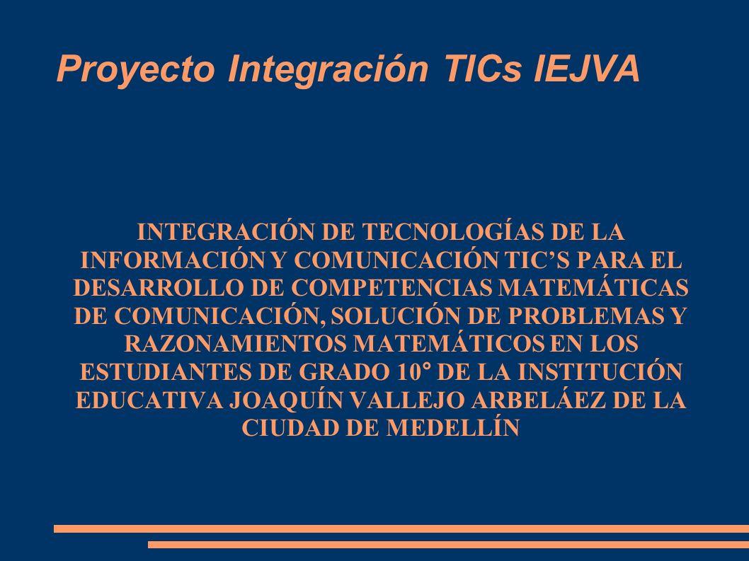 Proyecto Integración TICs IEJVA