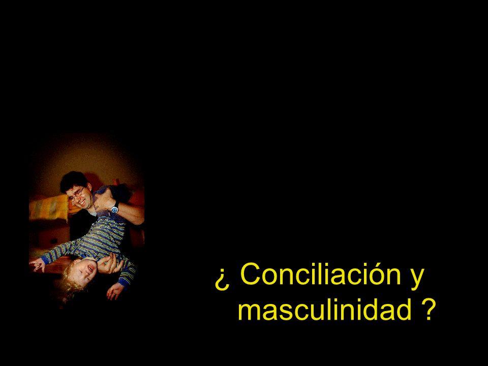¿ Conciliación y masculinidad