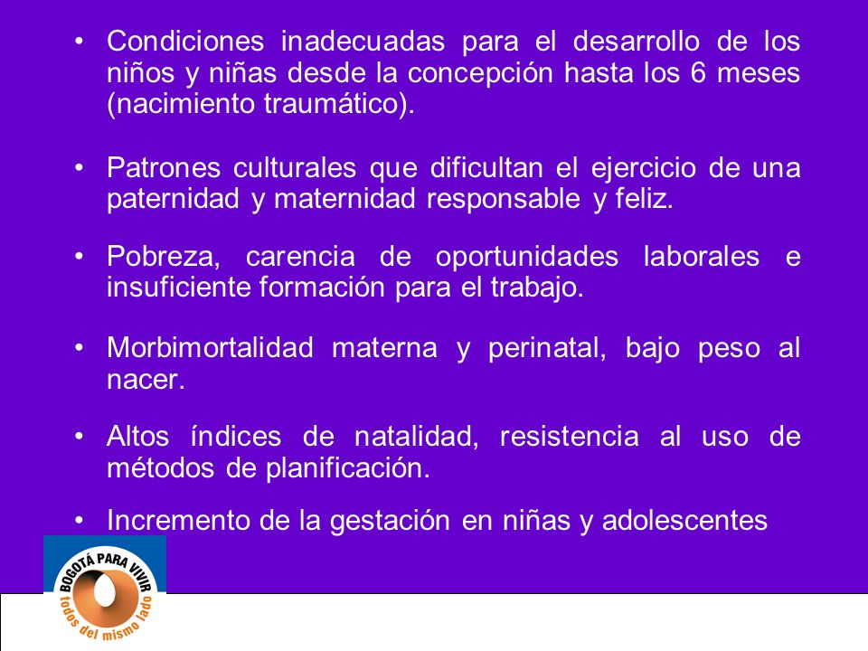 Condiciones inadecuadas para el desarrollo de los niños y niñas desde la concepción hasta los 6 meses (nacimiento traumático).
