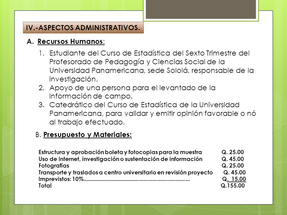 IV.-ASPECTOS ADMINISTRATIVOS.