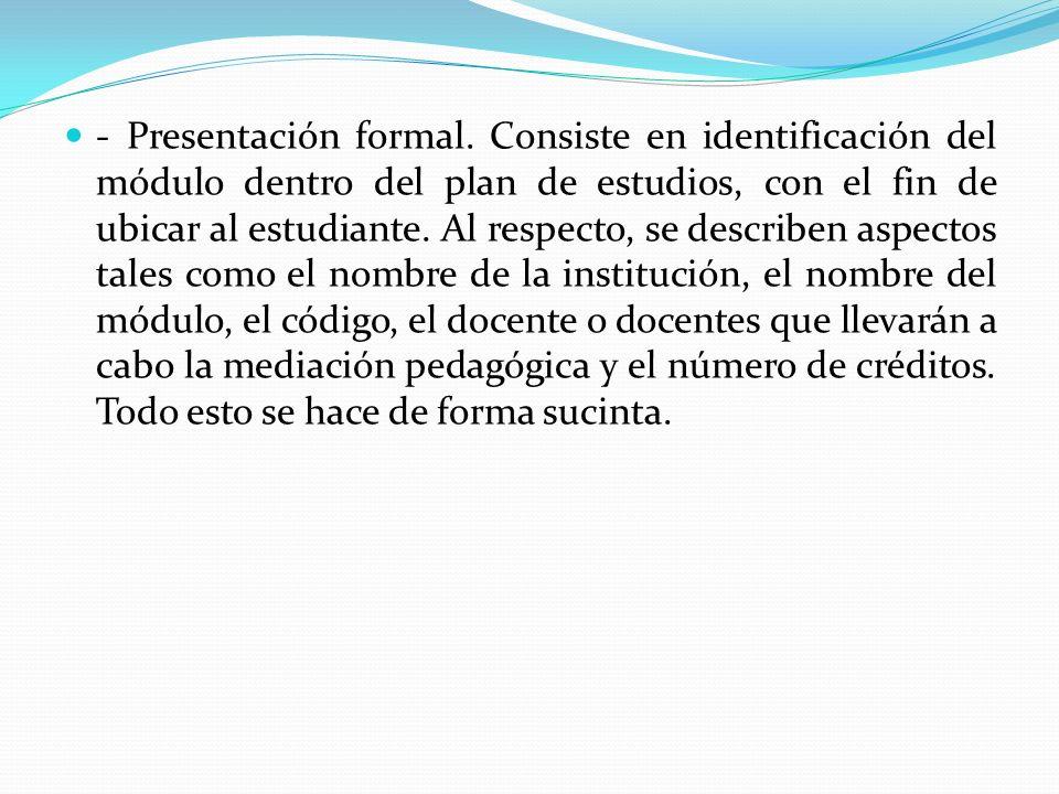 - Presentación formal.