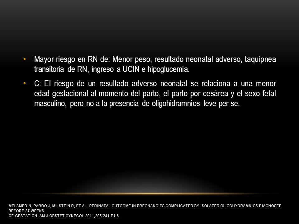 Mayor riesgo en RN de: Menor peso, resultado neonatal adverso, taquipnea transitoria de RN, ingreso a UCIN e hipoglucemia.