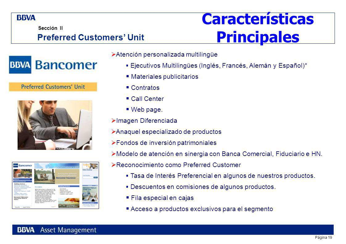Características Principales Preferred Customers' Unit