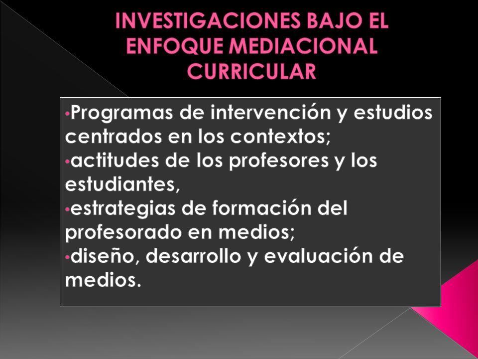 INVESTIGACIONES BAJO EL ENFOQUE MEDIACIONAL CURRICULAR