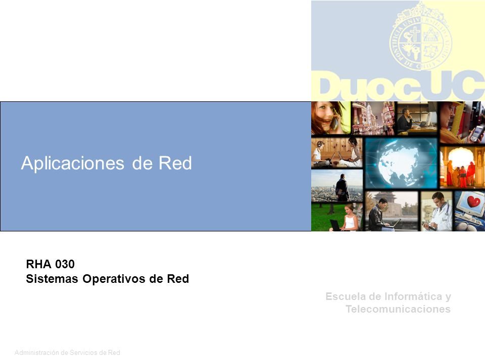 Aplicaciones de Red RHA 030 Sistemas Operativos de Red 1 1 1 1