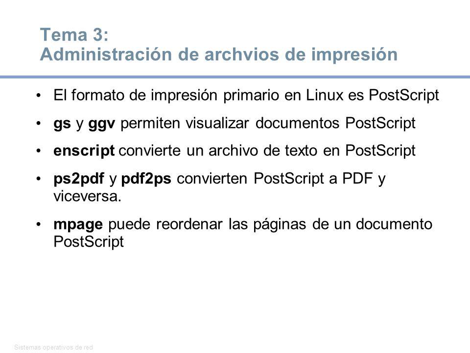 Tema 3: Administración de archvios de impresión