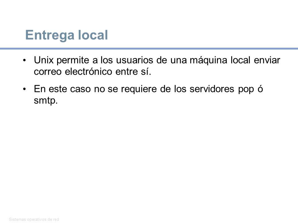 Entrega local Unix permite a los usuarios de una máquina local enviar correo electrónico entre sí.