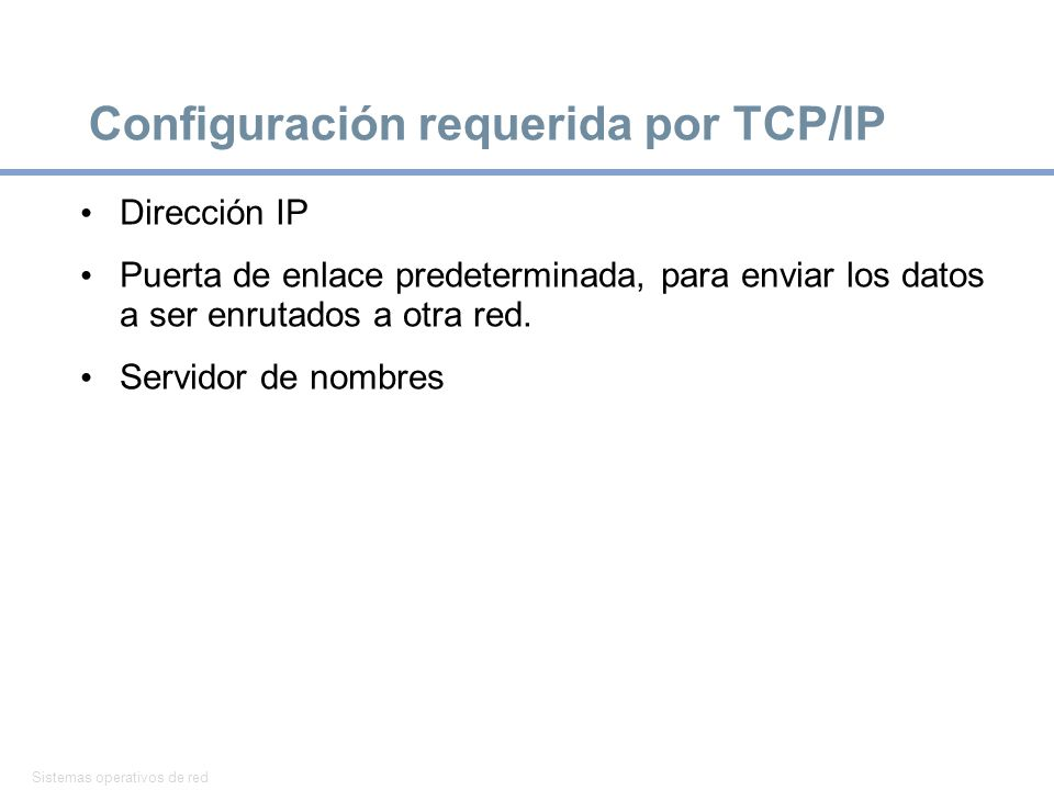 Configuración requerida por TCP/IP