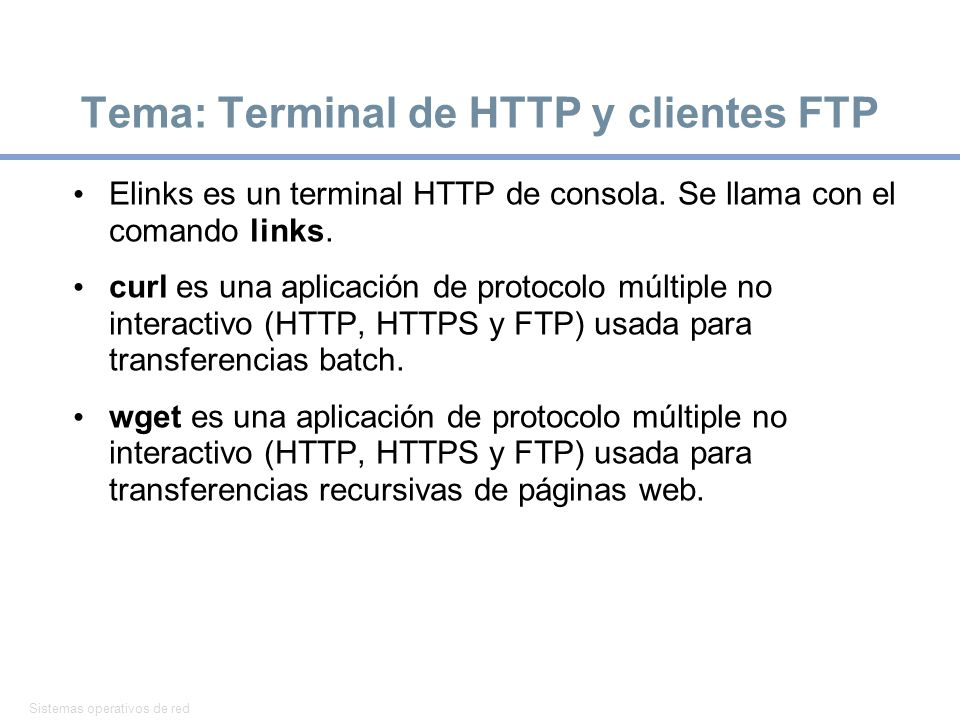Tema: Terminal de HTTP y clientes FTP