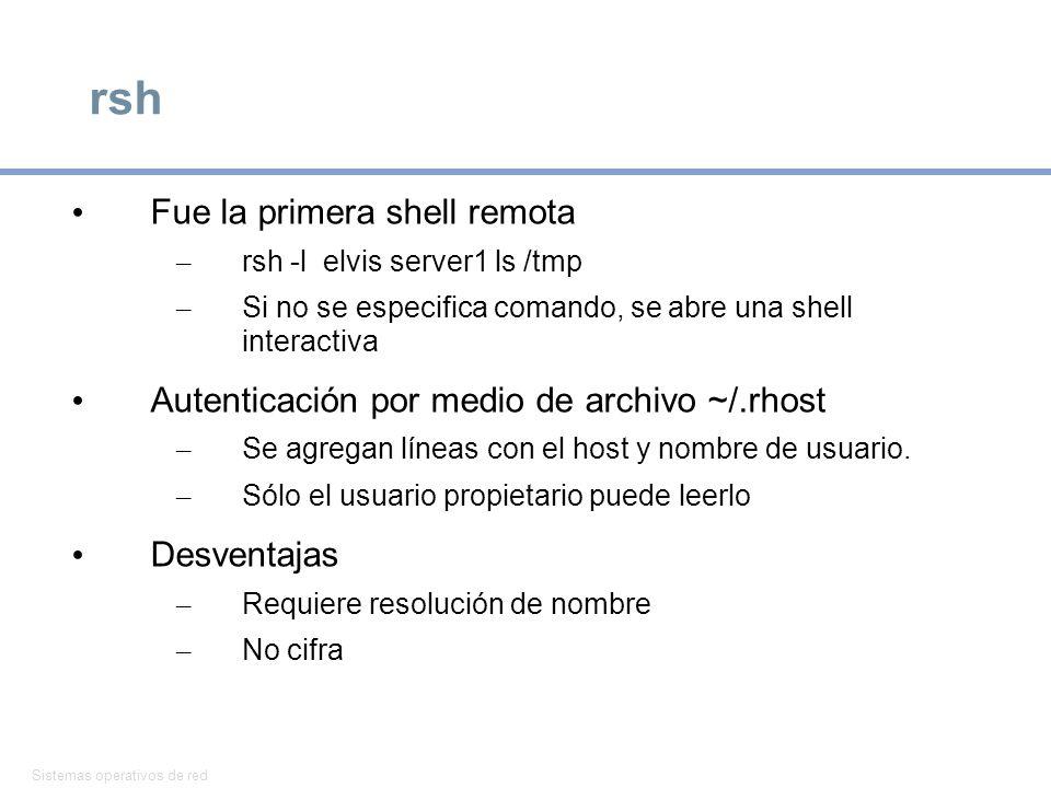 rsh Fue la primera shell remota